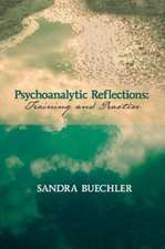 Psychoanalytic Reflections