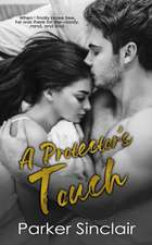 A Protector's Touch: A New Adult College Romance Novel