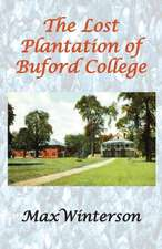 The Lost Plantation of Buford College