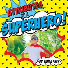 Attributes of a Superhero