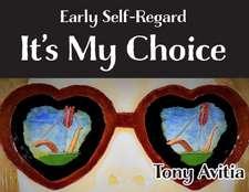 Early Self-Regard
