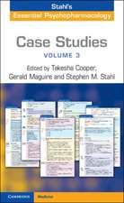 Case Studies: Stahl's Essential Psychopharmacology: Volume 3