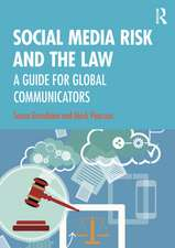 Social Media Risk and the Law