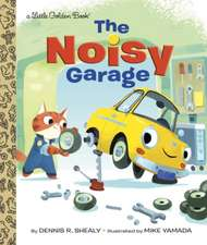 The Noisy Garage:  Adventure Story Collection