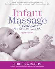 Infant Massage (Fourth Edition)