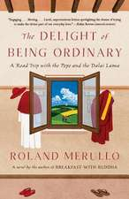 Delight of Being Ordinary