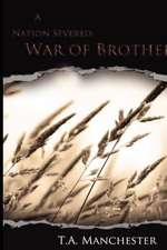 A Nation Severed:  War of Brothers