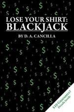 Lose Your Shirt:  Blackjack