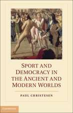Sport and Democracy in the Ancient and Modern Worlds