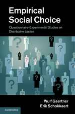 Empirical Social Choice: Questionnaire-Experimental Studies on Distributive Justice