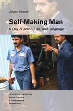 Self-Making Man: A Day of Action, Life, and Language