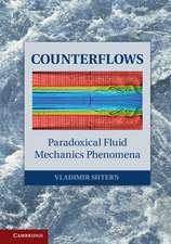 Counterflows: Paradoxical Fluid Mechanics Phenomena