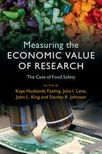 Measuring the Economic Value of Research  : The Case of Food Safety