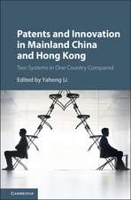 Patents and Innovation in Mainland China and Hong Kong  : Two Systems in One Country Compared
