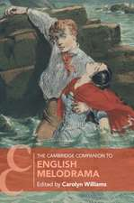 The Cambridge Companion to English Melodrama
