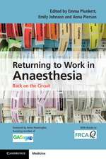 Returning to Work in Anaesthesia: Back on the Circuit