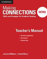 Making Connections Intro Teacher's Manual: Skills and Strategies for Academic Reading