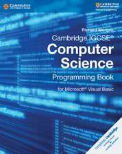 Cambridge IGCSE® Computer Science Programming Book: for Microsoft® Visual Basic