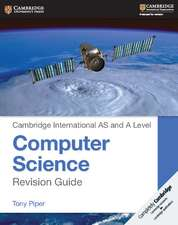 Cambridge International AS and A Level Computer Science Revision Guide