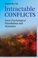 Intractable Conflicts: Socio-Psychological Foundations and Dynamics