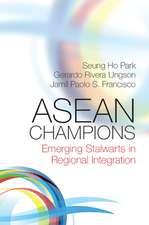ASEAN Champions: Emerging Stalwarts in Regional Integration