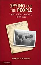 Spying for the People: Mao's Secret Agents, 1949–1967