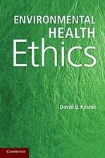 Environmental Health Ethics