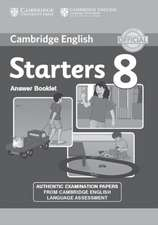 Cambridge English Young Learners 8 Starters Answer Booklet: Authentic Examination Papers from Cambridge English Language Assessment