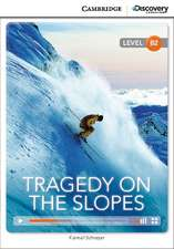 Tragedy on the Slopes Upper Intermediate Book with Online Access