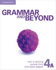 Grammar and Beyond Level 4 Student's Book A and Workbook A Pack