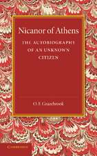 Nicanor of Athens: The Autobiography of an Unknown Citizen