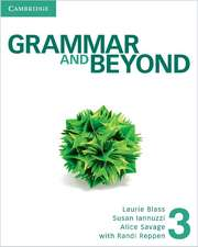 Grammar and Beyond Level 3 Student's Book, Workbook, and Writing Skills Interactive Pack