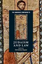 The Cambridge Companion to Judaism and Law