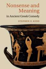 Nonsense and Meaning in Ancient Greek Comedy