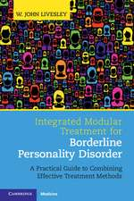 Integrated Modular Treatment for Borderline Personality Disorder: A Practical Guide to Combining Effective Treatment Methods