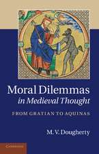 Moral Dilemmas in Medieval Thought: From Gratian to Aquinas