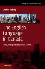 The English Language in Canada: Status, History and Comparative Analysis
