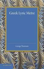 Greek Lyric Metre
