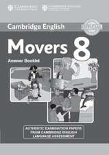Cambridge English Young Learners 8 Movers Answer Booklet: Authentic Examination Papers from Cambridge English Language Assessment