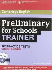 Preliminary for Schools Trainer Six Practice Tests without Answers with Audio CDs (3)