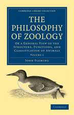 The Philosophy of Zoology 2 Volume Paperback Set: Or a General View of the Structure, Functions, and Classification of Animals