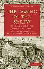 The Taming of the Shrew: The Cambridge Dover Wilson Shakespeare
