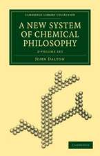 A New System of Chemical Philosophy 2 Volume Set