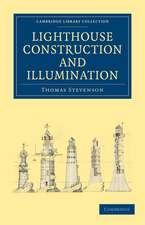 Lighthouse Construction and Illumination
