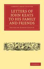 Letters of John Keats to his Family and Friends
