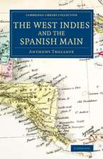 The West Indies and the Spanish Main