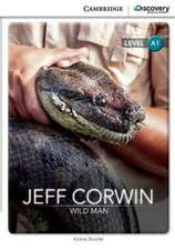 Jeff Corwin: Wild Man Level A1 SEP Edition