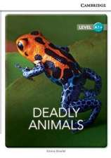 Deadly Animals Level A1+ SEP Edition