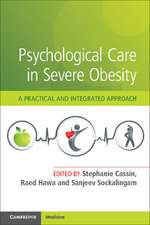 Psychological Care in Severe Obesity: A Practical and Integrated Approach