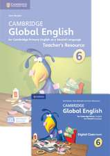 Cambridge Global English Stage 6 Teacher's Resource Book with Digital Classroom (1 Year): for Cambridge Primary English as a Second Language